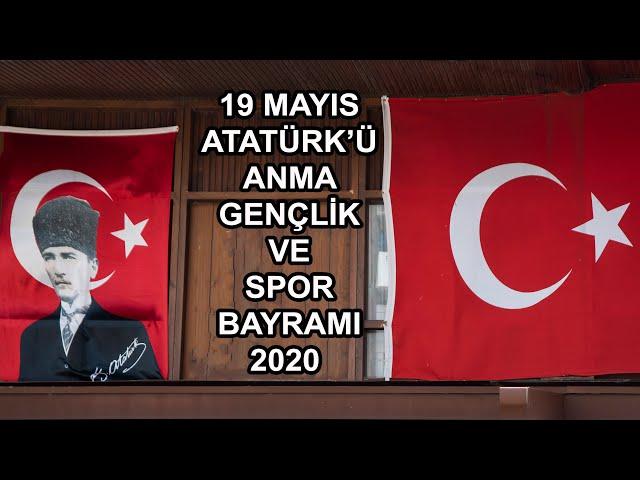 19 Mayıs Atatürk'ü Anma, Gençlik ve Spor Bayramı 2020