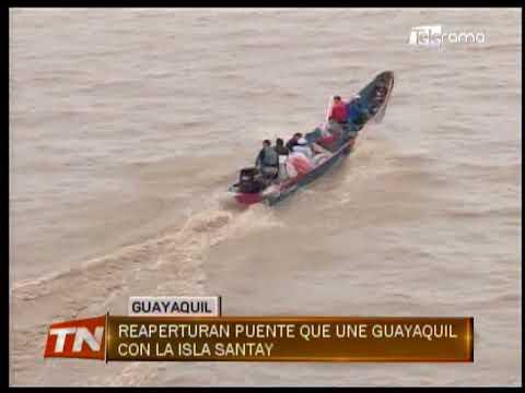 Reaperturan puente que une Guayaquil con la isla Santay