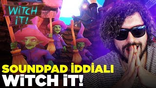 SOUNDPAD İDDİALI WITCH IT! w/Reji Ekibi | Kegri Oyun Serisi
