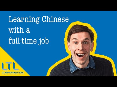 Learning Chinese with a full-time job