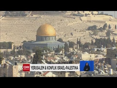 Yerusalem & Konflik Israel - Palestina