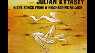 Michael Alpert & Julian Kytasty - Night Songs From A Neighboring Village (Full Album)