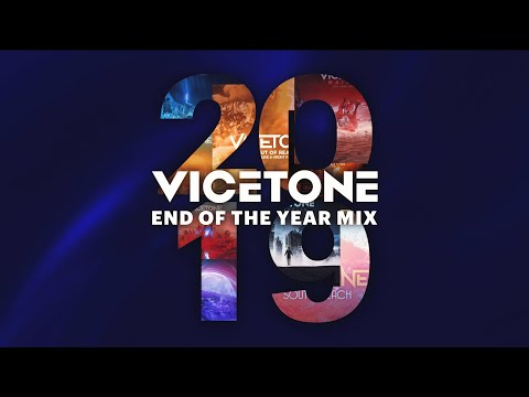 Vicetone - 2019 End Of Year Mix