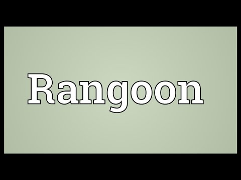 Rangoon Meaning