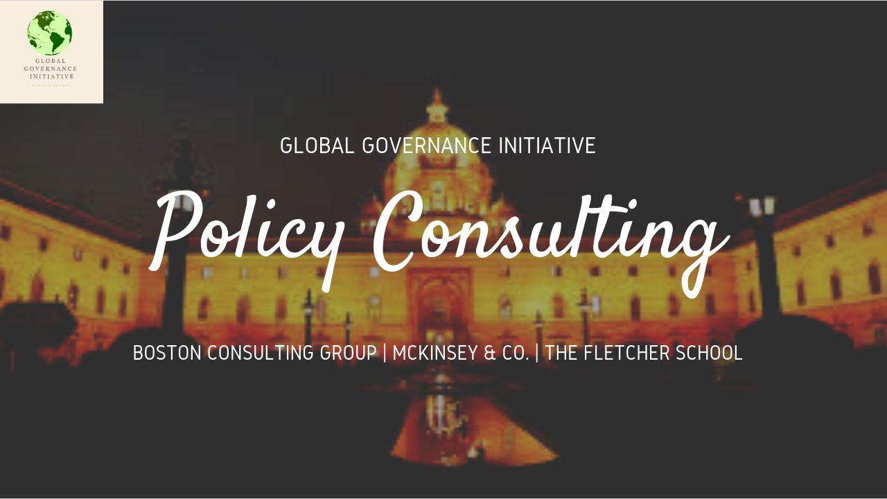 How to break into Public Policy Consulting | Global Governance Intiative