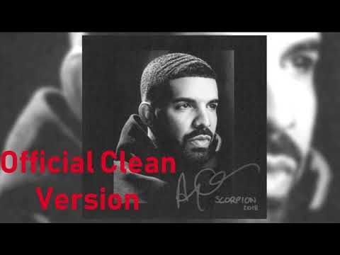 Drake - In My Feelings (Official Clean Version)