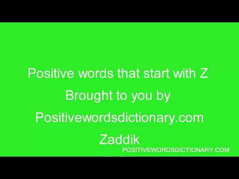 Positive words That Start With z | Postive words beginning with Z | positive words starting with z