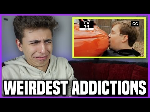 Top 10 Strangest Addictions... [Reaction]