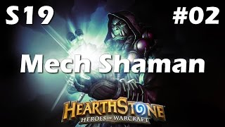 Hearthstone: Mech Shaman - Uther is Building Secret Trees Again [Season 19 Road to Legend #2]