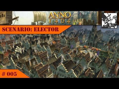 Anno 1404 - Venice: Elector #005 2.000 Noblemen! Finishing the Elector-Scenario!