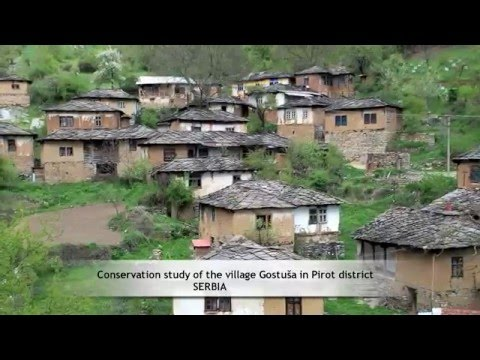 Conservation study of the village Gostuša in Pirot district, SERBIA
