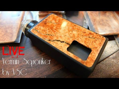 Squonking Live! The Vermin by VSC