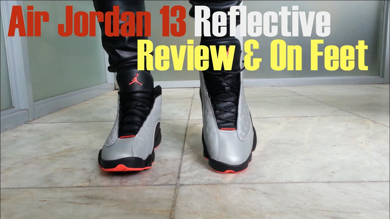 f50e9fc45a Air Jordan 13 Reflective 3M Infrared 23 : Review & On Feet - YouTube