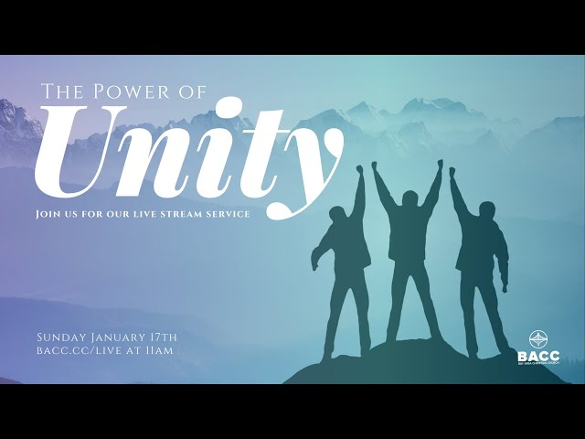 The Power of Unity | Bay Area Christian Church Live Stream 1/17