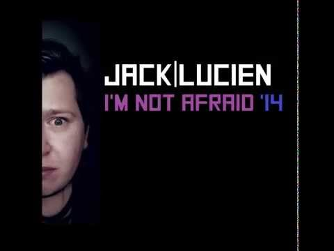 Jack Lucien - I'm Not Afraid '14 (English, Spanish, Russian and Catalan Version)