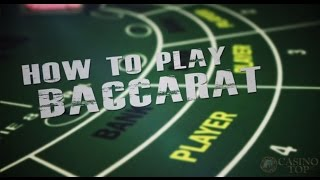 How to Play Baccarat - A Casino Guide - CasinoTop10