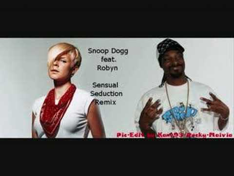 Snoop Dogg feat. Robyn - Sensual Seduction Remix