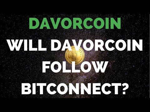 DAVORCOIN - Bitconnect Gone! Could Davorcoin Be Next?