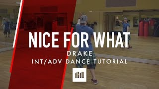 NICE FOR WHAT by Drake   Commercial Dance TUTORIAL