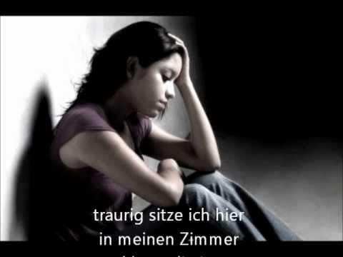 Und ich so so traurig allein bin Wer bin
