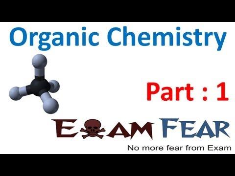 Chemistry Organic Chemistry Basics part 1 (Introduction) CBSE class 11 XI