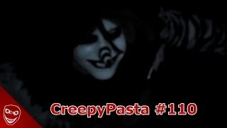 CreepyPasta #110 - Laughing Jack