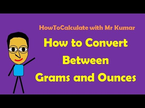 How To Convert Grams And Ounces