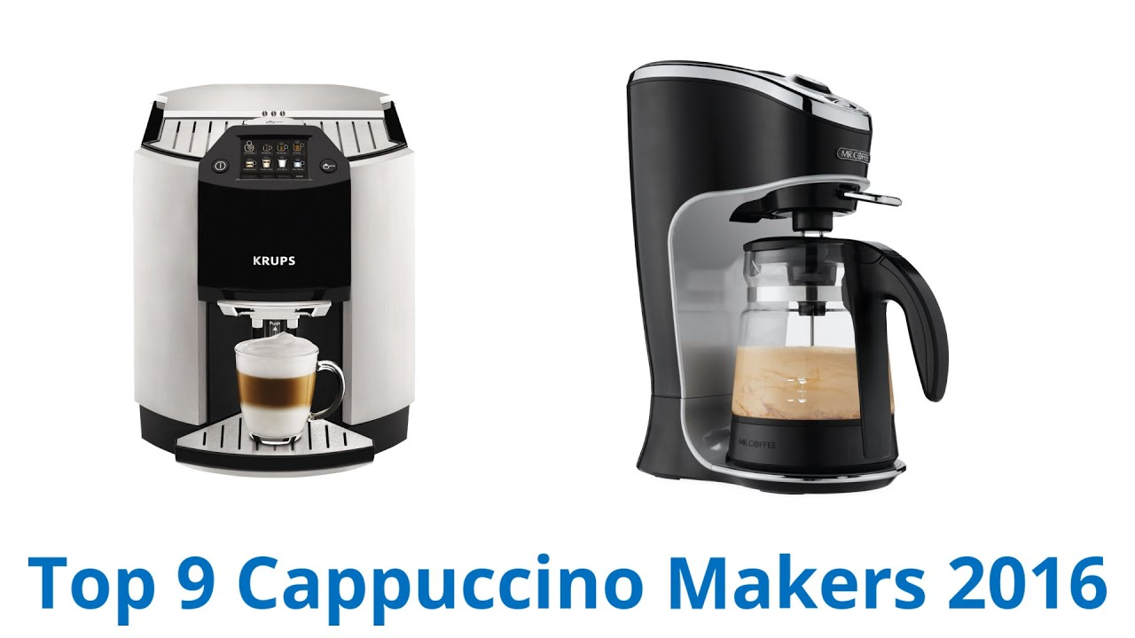 9 Best Cappuccino Makers 2016 Youtube