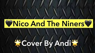 Nico And The Niners-Twenty One Pilots (Cover by Andi)