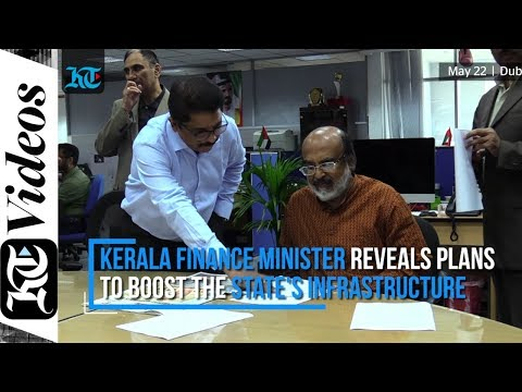 Kerala Finance Minister reveals plans to boost the state's infrastructure