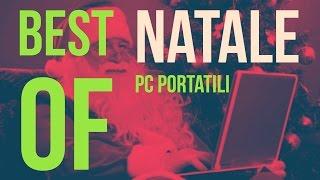 Guida acquisto | Migliori PC Portatili #NATALE