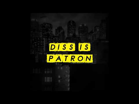 Patron - Gotham City Re Diss (Official Audio) (prod by Dope Boyz)