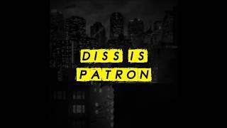 Patron - Gotham City Re Diss (Official Audio) (prod by Dope Boyz)