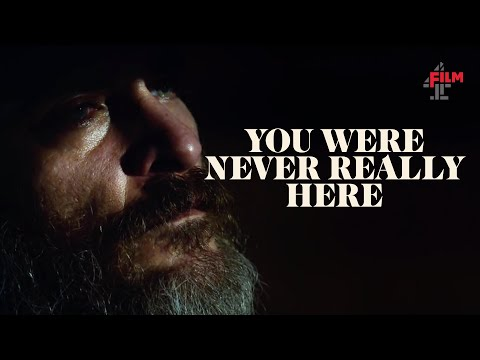 You Were Never Really Here | Official UK Trailer | Film4