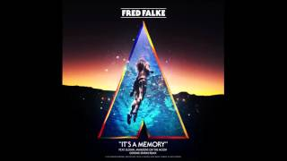 Fred Falke - It&#39s A Memory ft. Elohim, Mansions On The Moon (Chrome Sparks Remix)