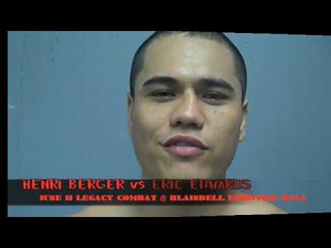 LEGACY Combat june 11 Eric Edwards vs Henri Berger INTERVIEW