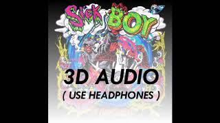(3D AUDIO!) SICK BOY - THE CHAINSMOKERS (USE HEADPHONES)