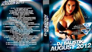 DJ Balistik - August 2012 - Track. 9 - T-Dawg vs. Craig David - Lets Dance (Hot Stuff)