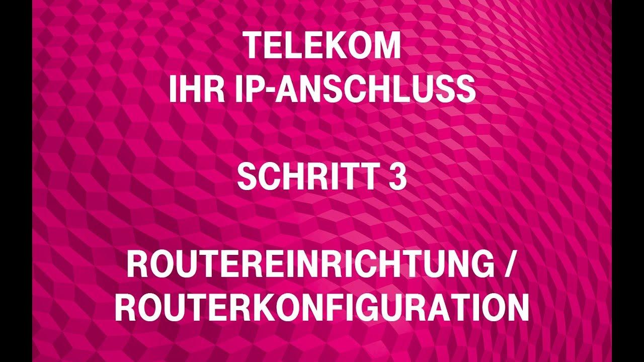 Telekom Ihr Ip Anschluss Schritt 3 Routereinrichtung