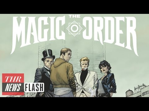 Mark Millar's 'The Magic Order' First Comic Book Title Coming to Netflix  THR  Flash