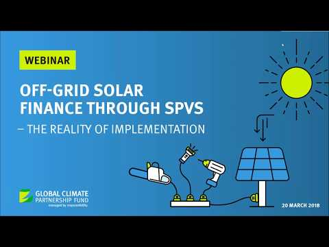 Off grid solar finance through SPVs – the reality of implementation