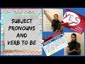 Subject Pronouns and Verb To Be