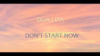 Baixar Dua Lipa - Don't Start Now - | LYRICS |