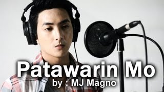 Repeat youtube video MJ MAGNO - Patawarin Mo (On Bended Knee Tagalog Version)
