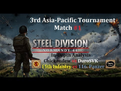 Steel Division: Normandy 44 3rd Asia-Pacific Tournament In-Depth Analysis Match #1
