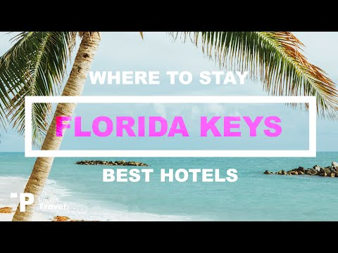 FLORIDA KEYS: Top 5 Places to Stay in The Florida Keys (Hotels & Resorts!)