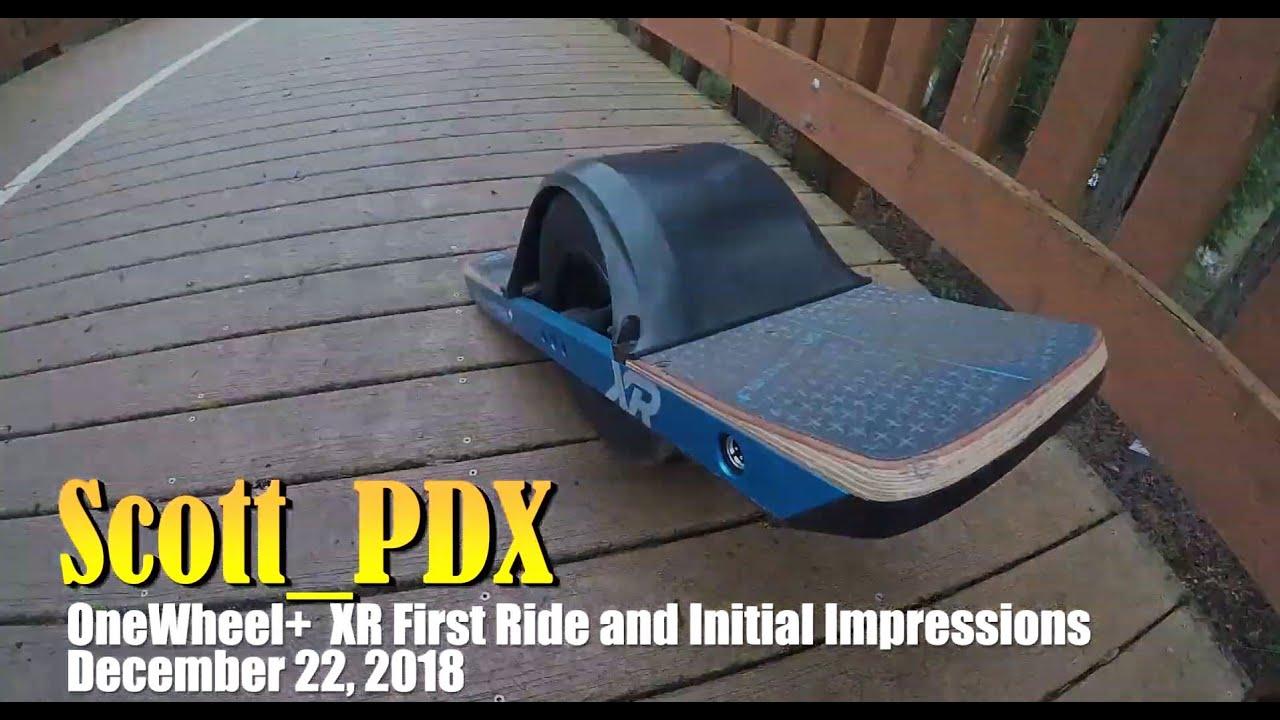 OneWheel Plus XR First Ride December 2018