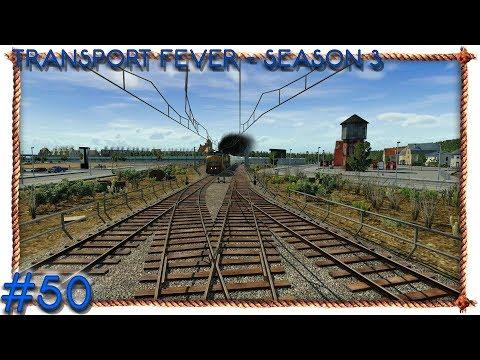Transport Fever Season 3 #50 - Willkommen in Georgetown