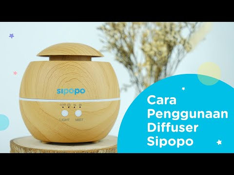 Cara Pakai dan Tips Penggunaan Diffuser Terbaru SIPOPO