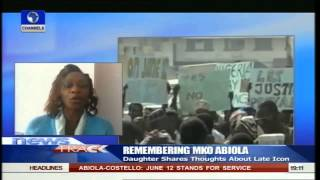 Remembering MKO Abiola: Daughter Shares Thoughts About Late Icon 12/06/15